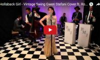 Hollaback Girl – Vintage Swing Gwen Stefani Cover ft. Robyn Adele Anderson  Hollaback Girl sung vintage-style? You betcha. These guys can make any great song sound even greater…