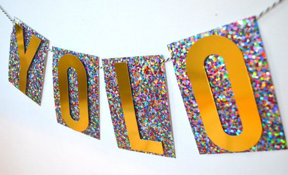Cute Banner For New Years!  YOLO BANNER by PopFizzHooray on Etsy