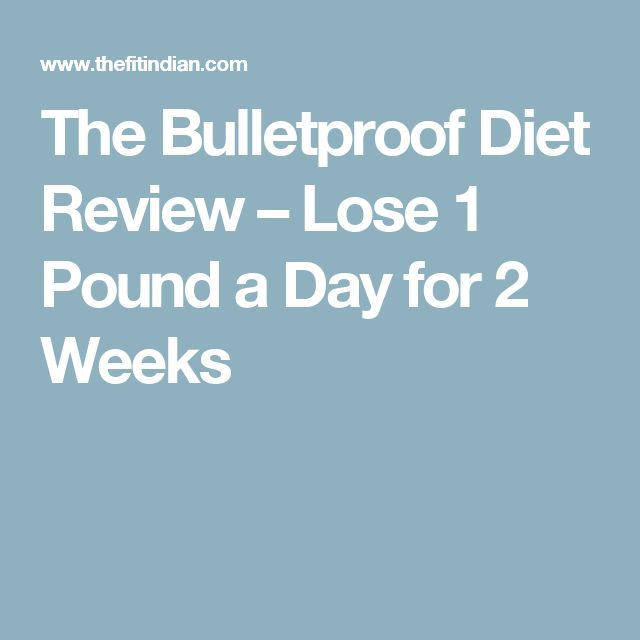 The Bulletproof Diet Review – Lose 1 Pound a Day for 2 Weeks
