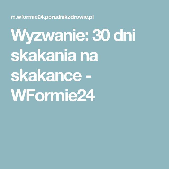 Wyzwanie: 30 dni skakania na skakance - WFormie24