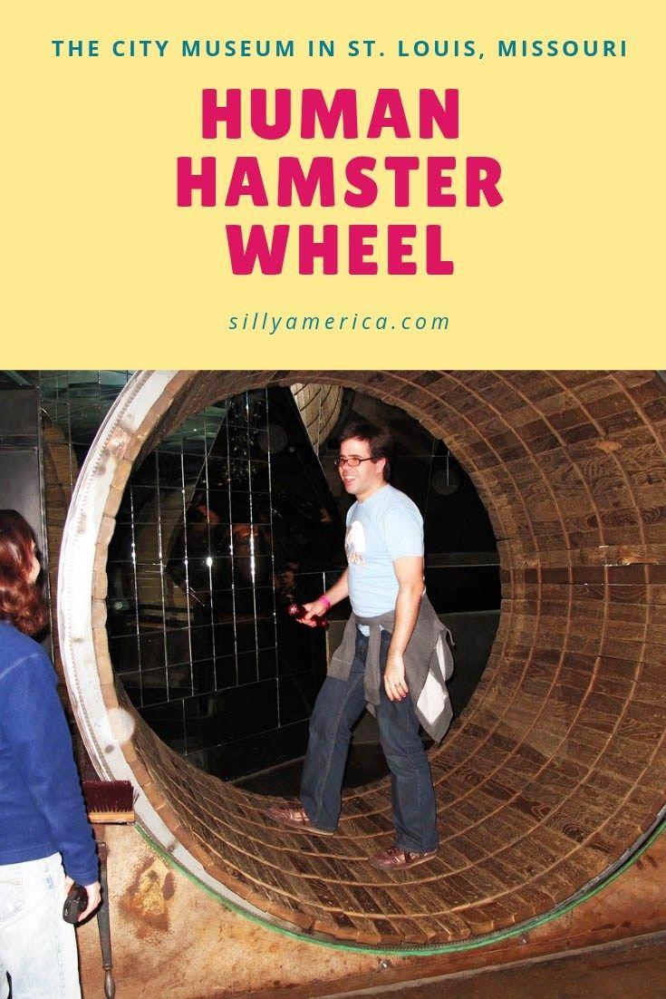 Human Hamster Wheel At The City Museum City Museum Road Trip