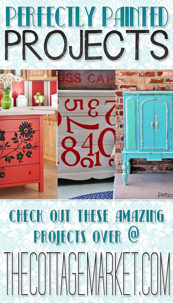5 Perfect Painted Furniture Projects. Amazing Transformations and Tutorials
