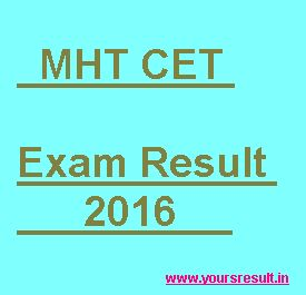 MHT CET Result 2016 This a amazing news we are published for all appeared candidacies who have gave examination of MHT CET exam 2016 that is The result Will be Release at this official websitemhtcet2016.co.inon 1st June 2016. almost a huge no of Students did participated for MHT CET exam 2016 at various exam center's …