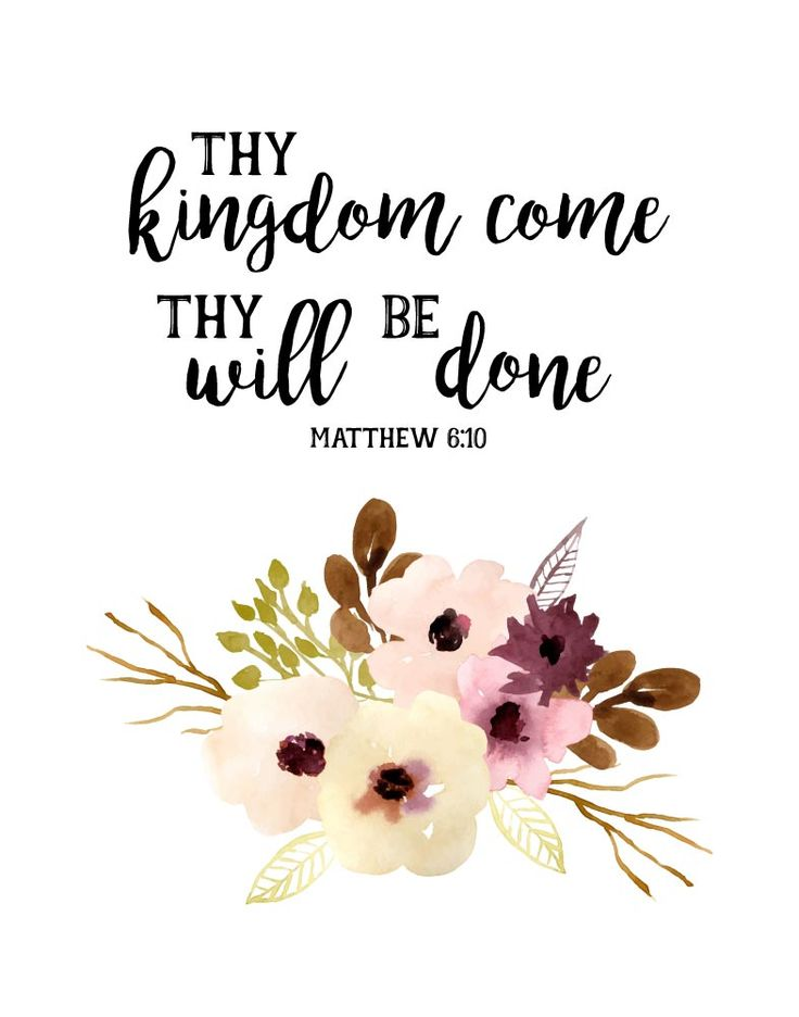 $5.00 Bible Verse Print - Thy kingdom come thy will be done Matthew 6:10 This…