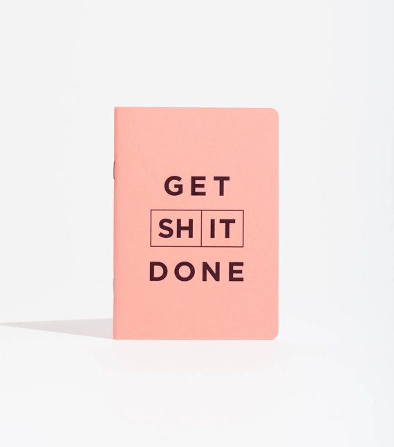 A pocket sized (A6) half blank/ half to do list notebook which helps you Get Shit Done.    Our GET SHIT DONE notebooks are there to help you get on top