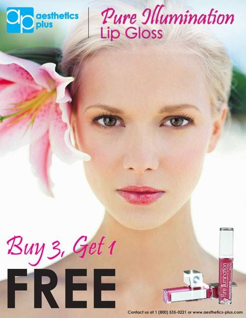 Buy 3 get 1 Free Pure Illumination Light Up Lip Gloss! Call 800-535-0221 or visit www.aesthetics-plus.com and note AP Pick of the month on your order.