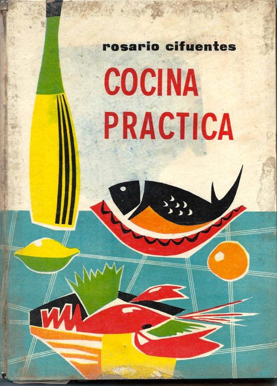 Vintage spanish recipes from a bookcook - Spanish cuisine, spanish cooking - Ephemera