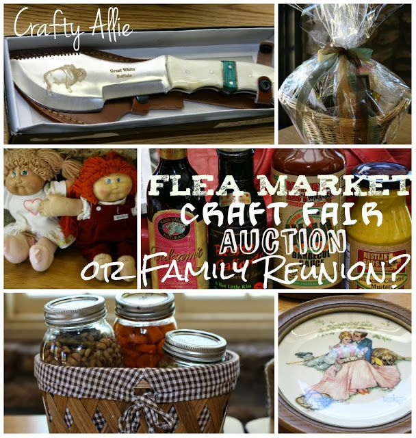 Crafty Allie: Flea Market, Craft Fair, Auction, or Family Reunion?