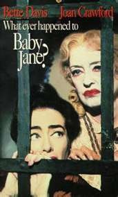 Whatever Happened to Baby Jane (1962). Love this campy movie! Aged child star Davis keeps her disabled sister locked upstairs and torments her.
