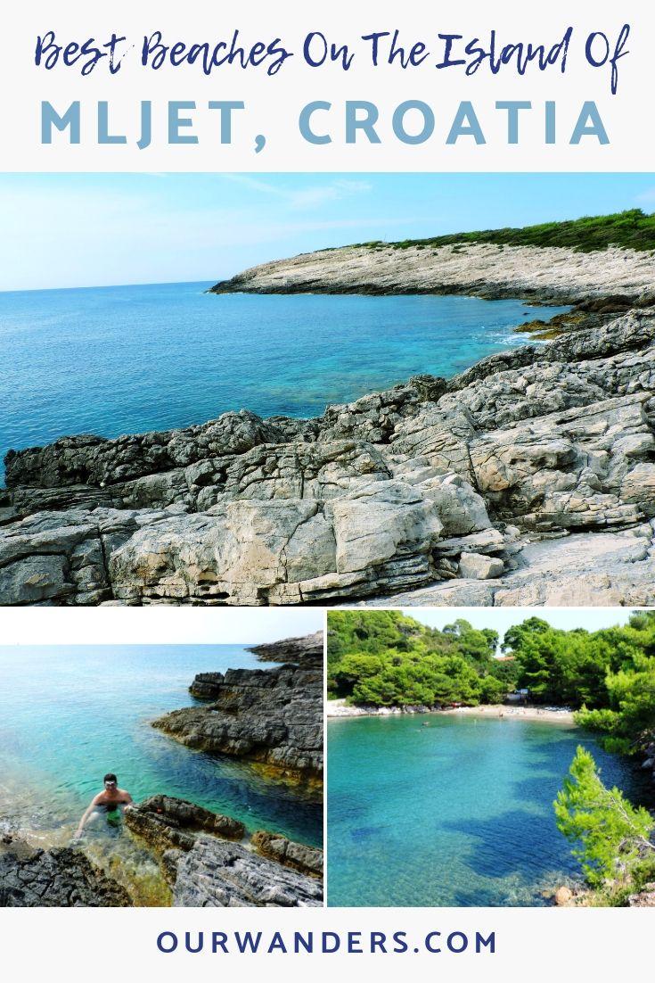 Beautiful Beaches Of Mljet Croatia Our Wanders Croatia Beach Mljet Croatia Croatia