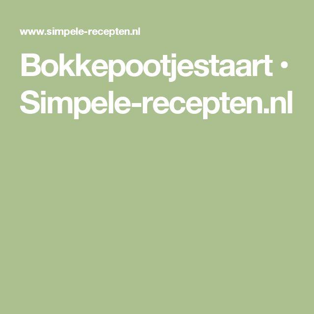 Bokkepootjestaart • Simpele-recepten.nl