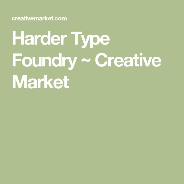 Harder Type Foundry ~ Creative Market