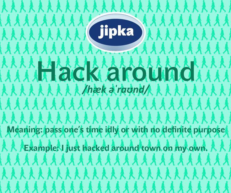 Hack around