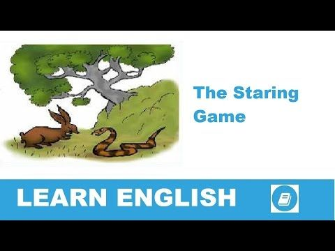 Learn English - Short Stories - The Staring Game - E-ANGOL