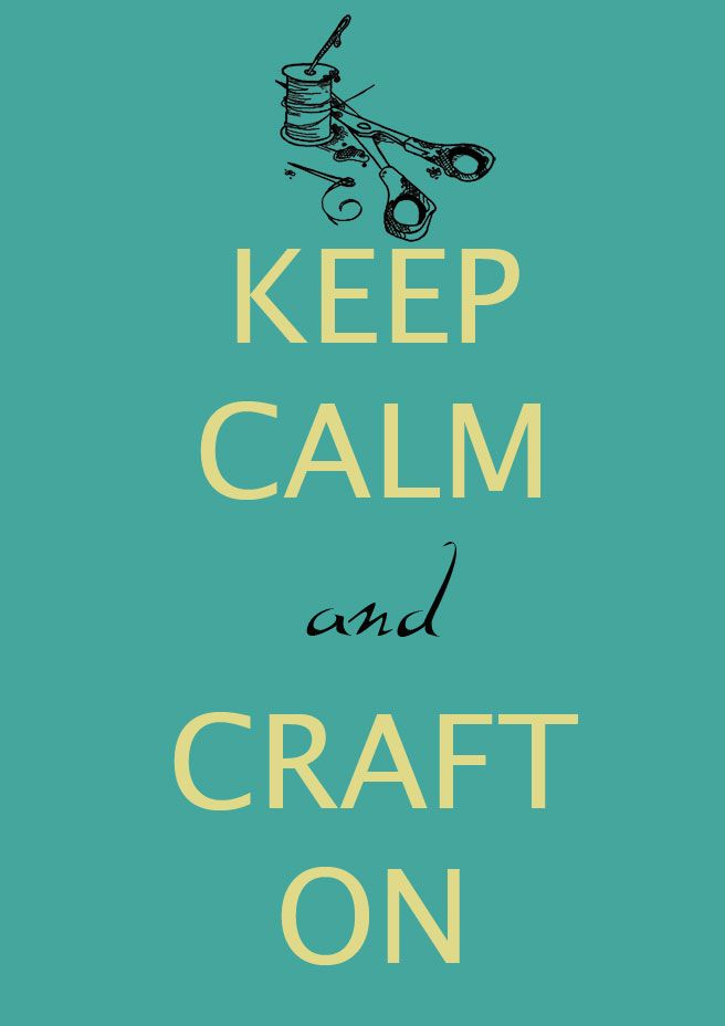 Lana Red: Oh, how I love Crafting! #keep_calm