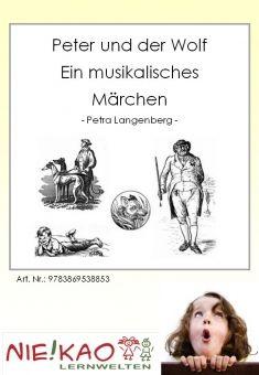 Peter und der Wolf - Ein musikalisches Märchen