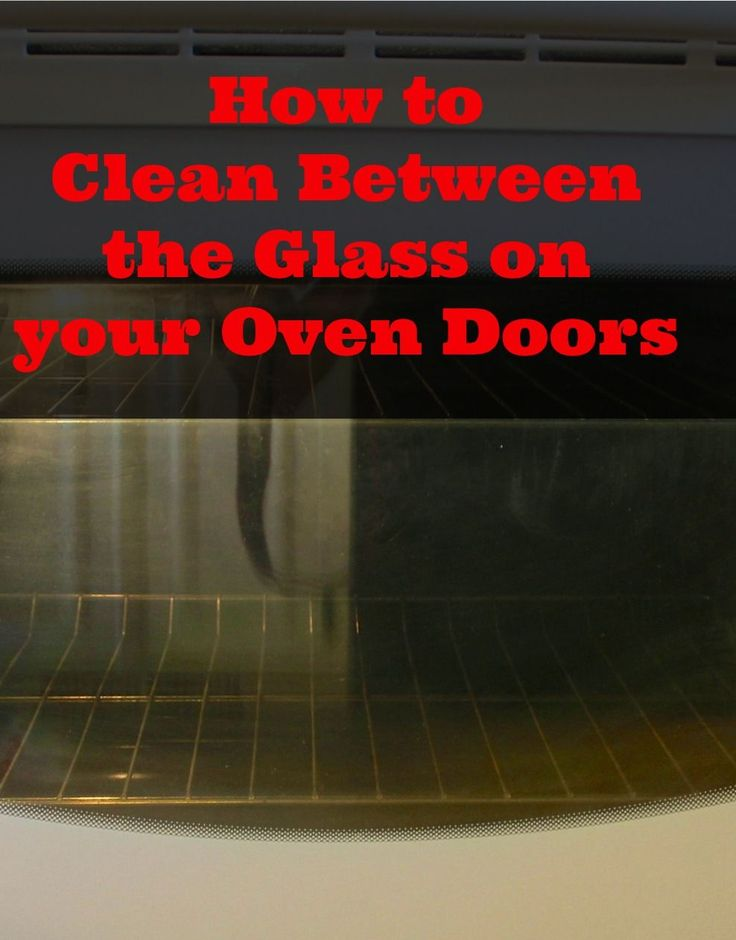 Simple steps to a clean glass oven door in less than 30 minutes!