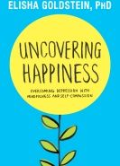 Uncovering Happiness: Four Questions that Will Transform Your Life | Mindfulness and Psychotherapy
