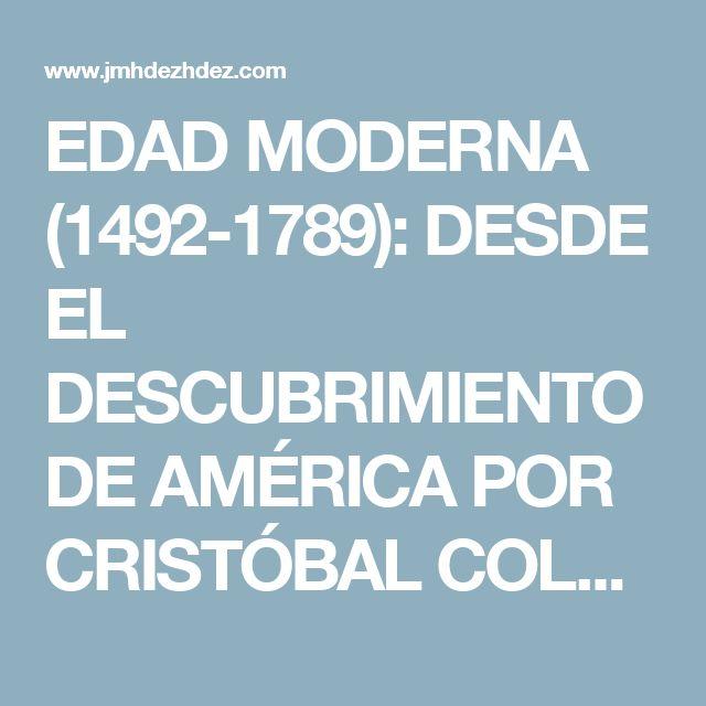 EDAD MODERNA (1492-1789): DESDE EL DESCUBRIMIENTO DE AMÉRICA POR CRISTÓBAL COLÓN EN 1492 HASTA LA REVOLUCIÓN FRANCESA EN 1789. ESTILOS ARTÍSTICOS: RENACIMIENTO, MANIERISMO, BARROCO Y ROCOCÓ.    La Edad Moderna se corresponde con el tercer período de la Historia Universal, que se desarrolla a partir del año 1492 con el descubrimiento de América por Cristóbal Colón, hasta el estallido de la Revolución Francesa en 1789. Será durante esta época cuando surgirán sus dos estilos artísticos más…