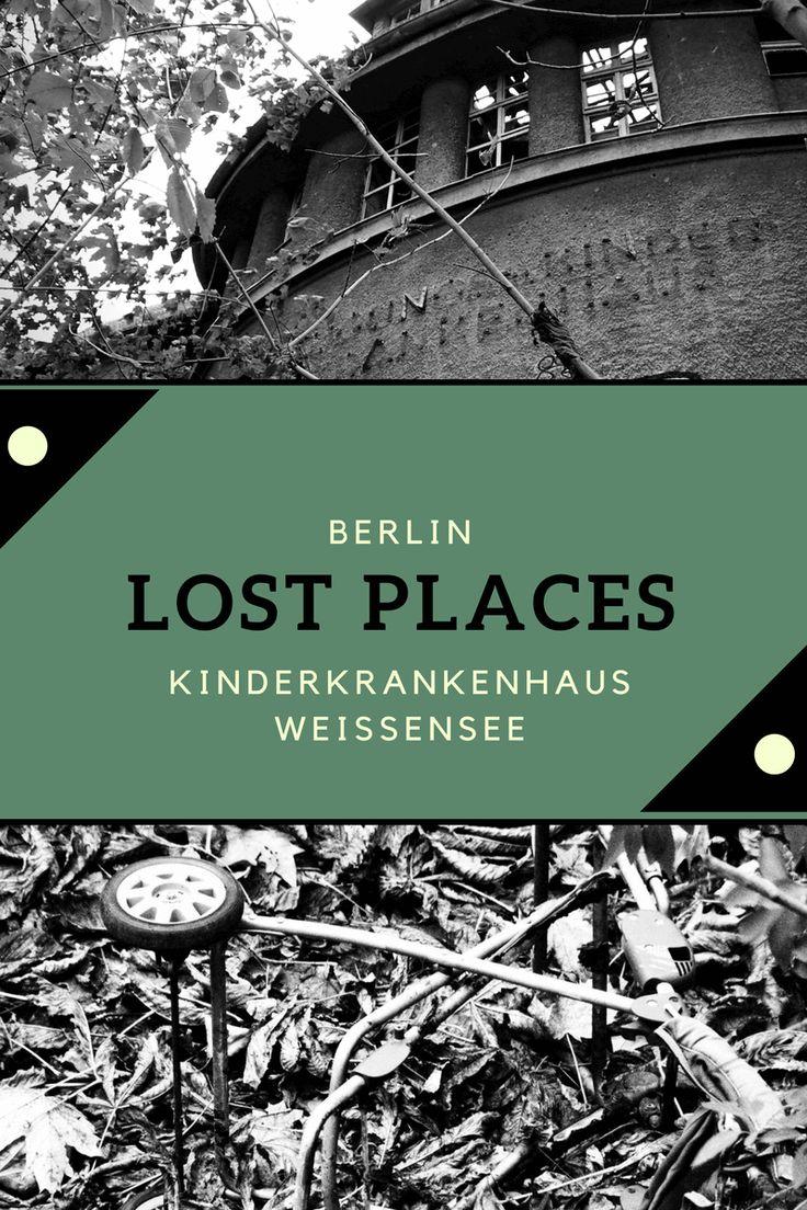 Alternatives Sightseeing zu den Lost Places in Berlin. Ausflugsziel für Touristen, Berliner und Fotografen. Lost Place Kinderkrankenhaus Weißensee.