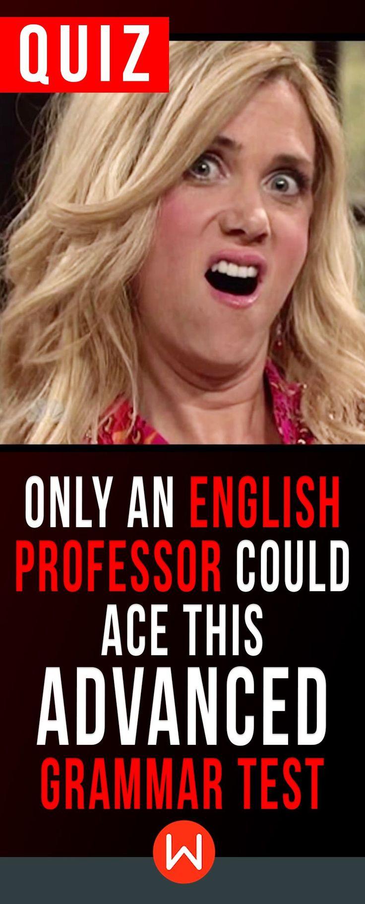 Grammar quiz - Advanced Grammar questions that only an English Professor could answer. Calling all grammar gurus! ESL teachers, ESL students, English Grammar, Grammar trivia questions. Prepositions, verbs, nouns... How good is your Grammar?