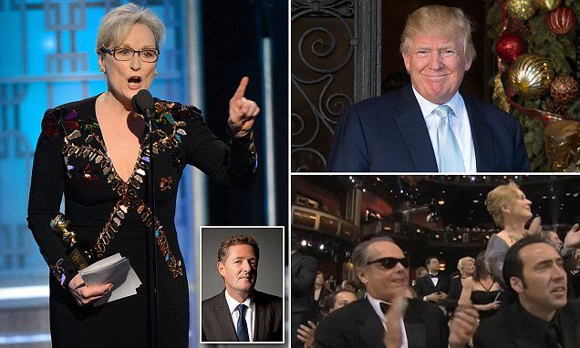 PIERS MORGAN: Sorry, Meryl but that hypocritical anti-Trump rant was easily the worst performance of your career (apart from that time you gave a child rapist a standing ovation) | Daily Mail Online