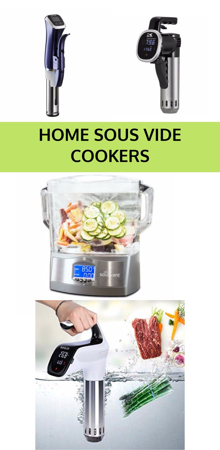 Sous Vide Cookers for Home Use. Now you can cook like a professional chef with these handy kitchen appliances that make cooking meat and vegetables so easy.