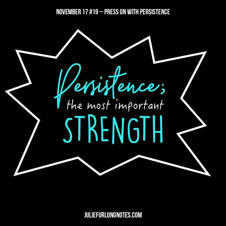 Nothing beats being persistent, a true strength to have on side.  #persistence  #persistent #strength #bestrong #important #noproblem #positivity #positivenotes #confidence #confident #confidencequotes #yougotthis #youreawesome #quotestoliveby #quote #quotes #notes #juliefurlongnotes #quotesaboutlife #quoteoftheday #quotesofinstagram #wisdomquotes #wordsofwisdom #blog #blogger #creative #design #writersofinstagram #sydney