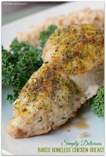 How to make Simply Delicious Baked Boneless Chicken Breasts, these are tender, juicy, tasty and SUPER EASY!! Done in 25 minutes!! From Mama Harris' Kitchen
