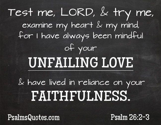 Psalm 26:2 - Love Psalm