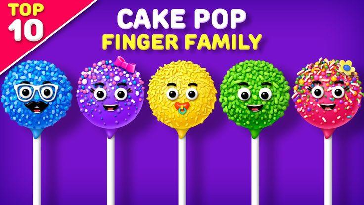 Cake Pop Finger Family Song | Top 10 Finger Family Collection | Daddy Finger Rhyme for kids