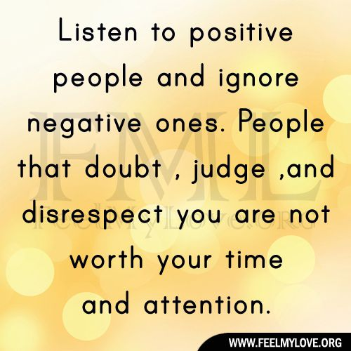 Quotes About Negative People: Positive People And Ignore Negative People Quote