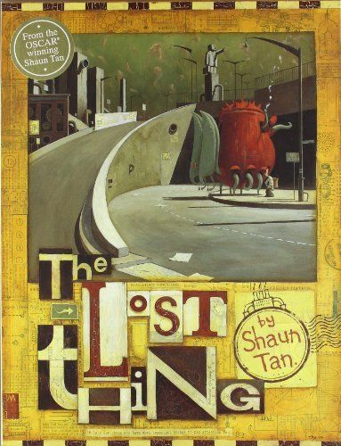 Lost Thing by Shaun Tan - an Australian author