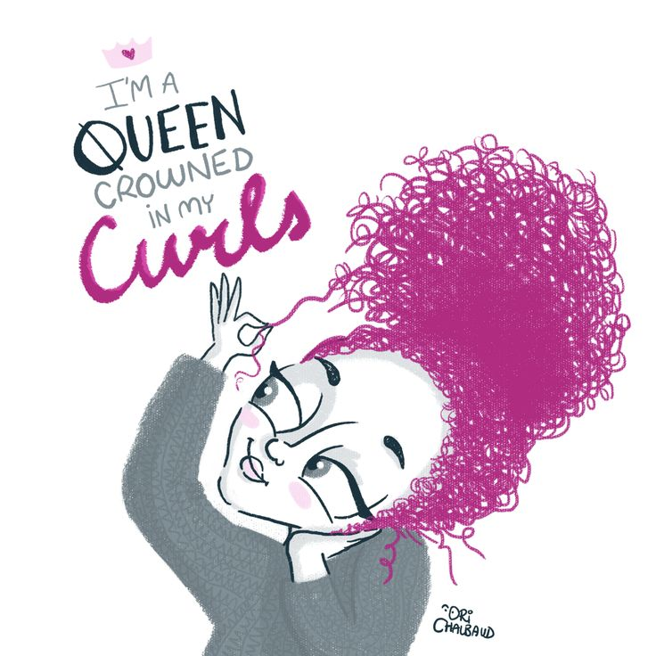 I'm a QUEEN crowned in my CURLS. #CurlyGirlsTeam. Curly Girl Illustration