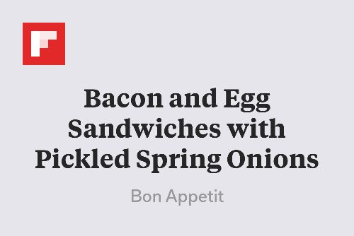 Bacon and Egg Sandwiches with Pickled Spring Onions http://flip.it/OQmGA