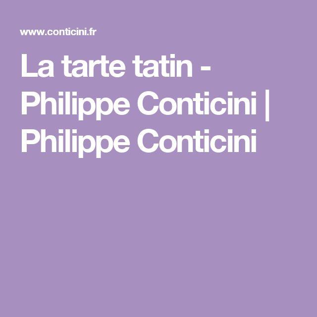 La tarte tatin - Philippe Conticini | Philippe Conticini