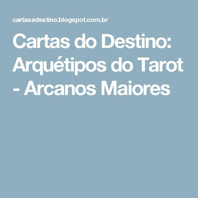Cartas do Destino: Arquétipos do Tarot - Arcanos Maiores