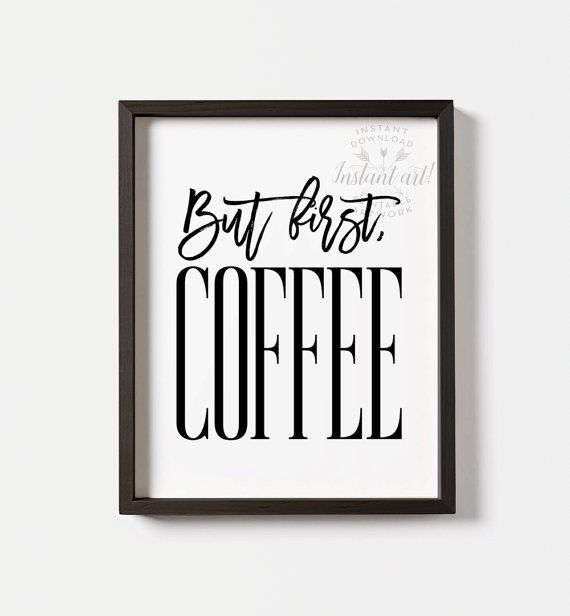 But first coffee sign PRINTABLE art Coffee decor door TheCrownPrints