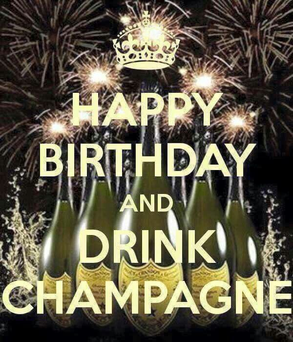 Happy Birthday and Drink Champagne