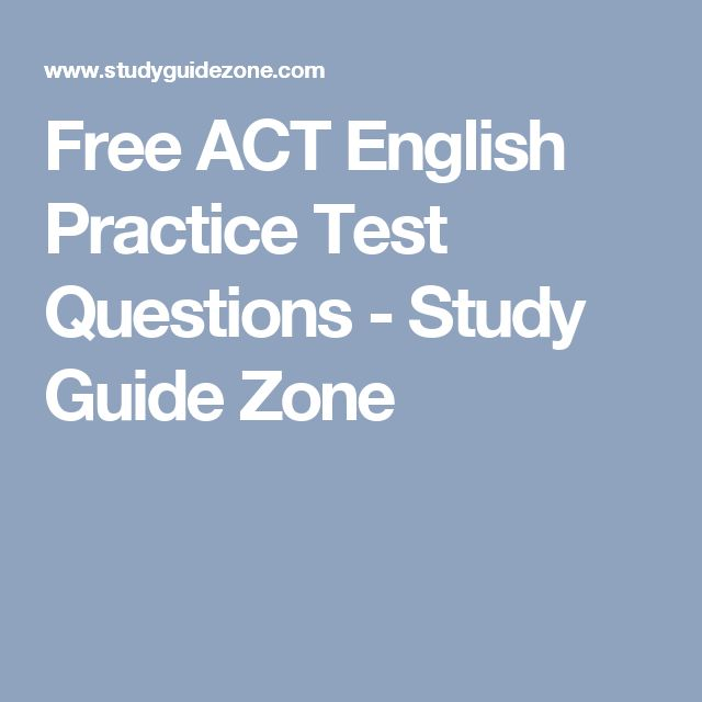 Free ACT English Practice Test Questions - Study Guide Zone