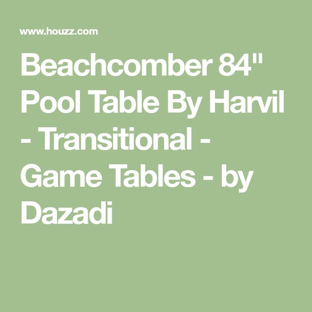 "Beachcomber 84"" Pool Table By Harvil - Transitional - Game Tables - by Dazadi"