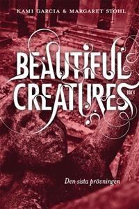 Beautiful Creatures Bok 4, Den sista prövningen Sista delen i serien som är fylld av magi, vidskeplighet, folktro och mystiska väsen. Ethan, som har offrat sitt liv för att rädda Lena, hamnar i en mellanvärld, där de som har ouppklarade saker kvar från livet hamnar.