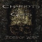 "CHARIOTS OF THE GODS Tides of War metal music review by Time Signature    ""Tides of War"" is an album that rivals classics by acts such as God Forbid, Shadows Fall, and Killswitch Engage in excellence and pays respectful homage to acts like In Flames, Arch Enemy, At The Gates, and Dark Tranquility. For my money, this debut album deserves the status as a melodeath-type of metal classic."