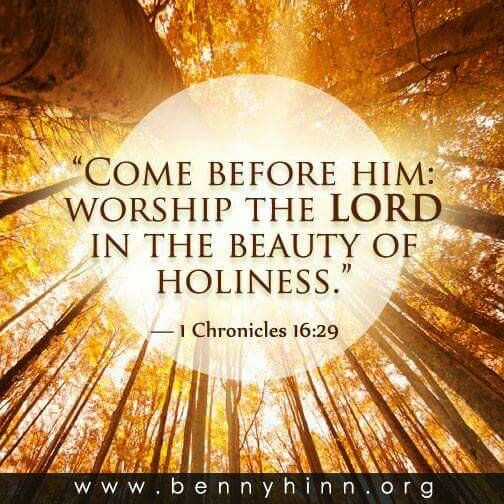 """1 Chronicles 16:29 """"Ascribe to the LORD the glory due His name; bring an offering and come before Him. Worship the LORD in the splendor of His holiness."""" thevoiceoftruthblog.weebly.com"""