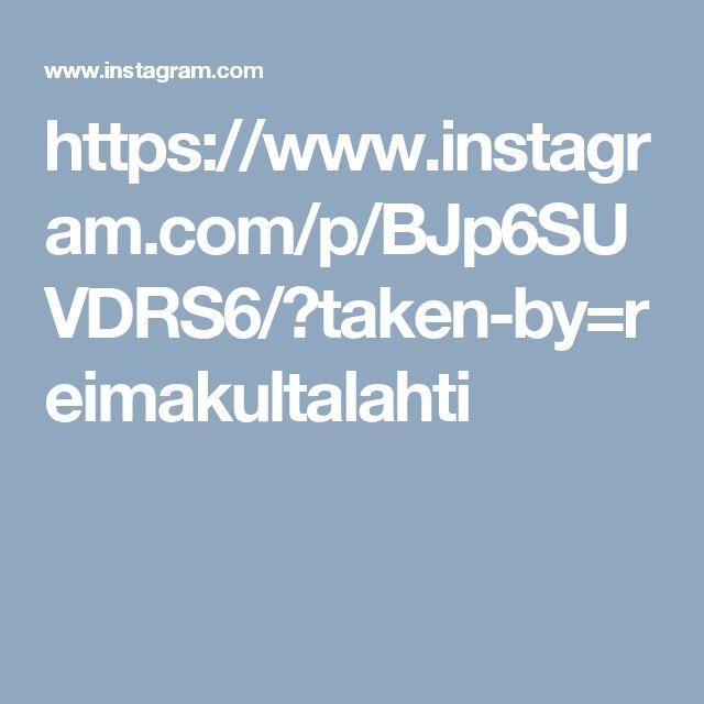 https://www.instagram.com/p/BJp6SUVDRS6/?taken-by=reimakultalahti