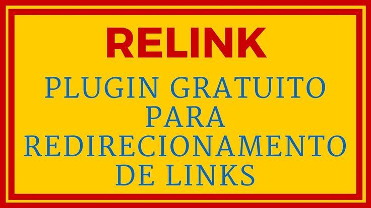 Relink - Plugin Gratuito para Redirecionamento de Links Ideal para Marke...