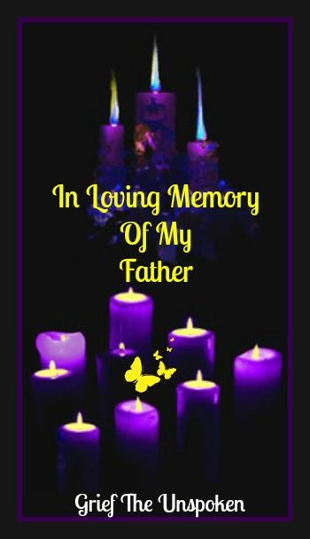 74 best Rest In Peace Dad images on Pinterest | Thoughts ...