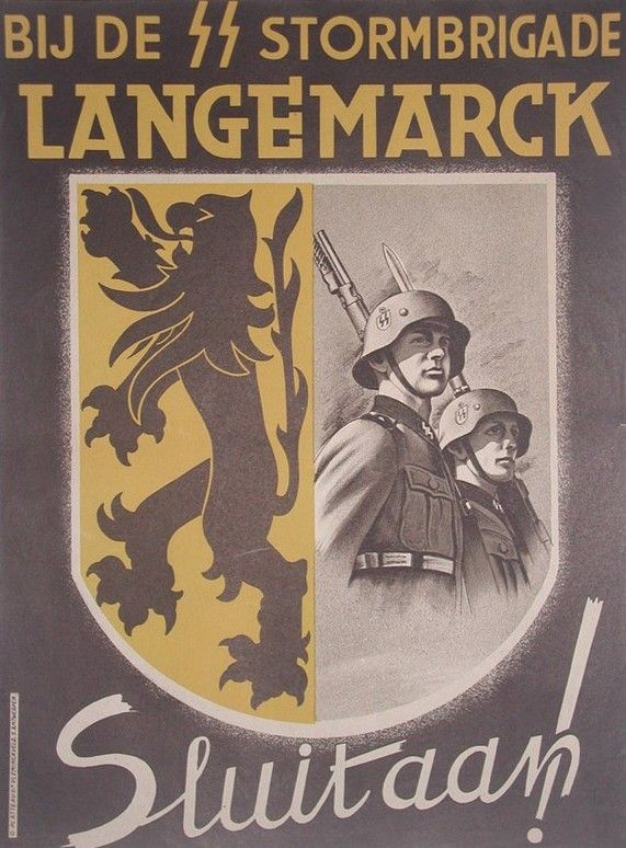 Here is a recruiting poster for the Flemish Langemark division.