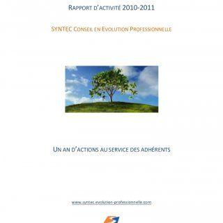 RAPPORT D'ACTIVITÉ 2010-2011SYNTEC CONSEIL EN EVOLUTION PROFESSIONNELLEUN AN D'ACTIONS AU SERVICE DES ADHÉRENTS www.syntec.evolution-professionnelle.com. http://slidehot.com/resources/scep-rapport-activite-2010-2011.57055/