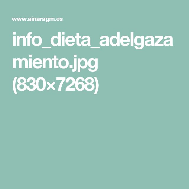 info_dieta_adelgazamiento.jpg (830×7268)